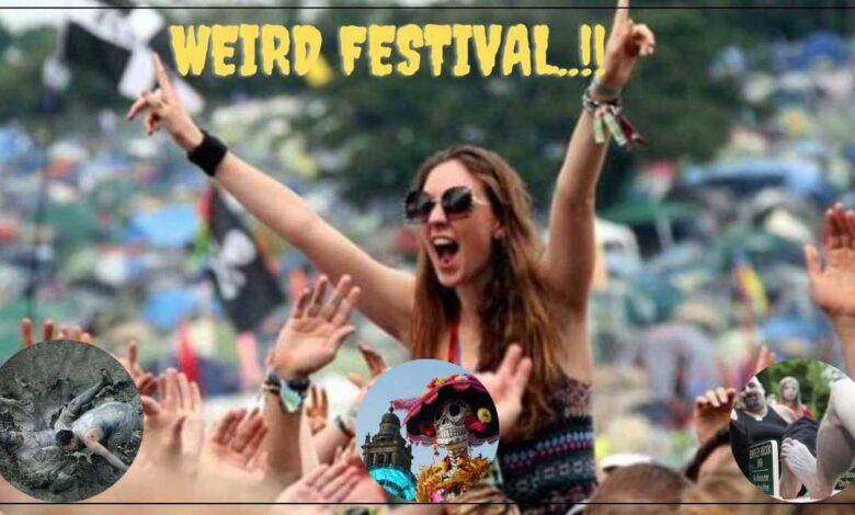 Weird festival in the world